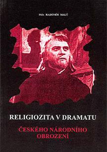 Religiozita v dramatu Českého národního obrození