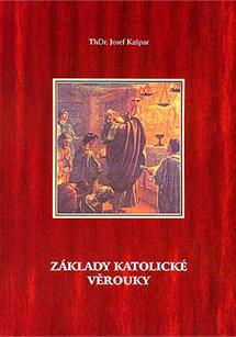 Obecná katolická apologetika – část II.