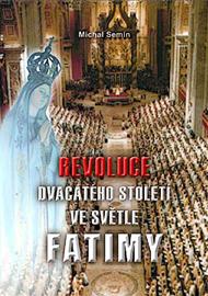 Revoluce 20. století ve světle Fatimy (2. vydání)