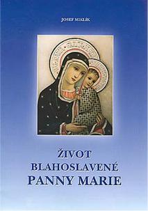 Život blahoslavené Panny Marie